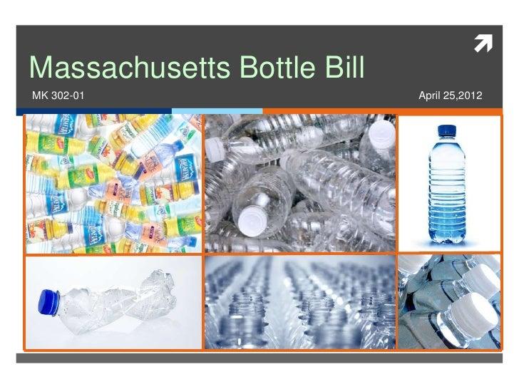 Massachusetts Bottle BillMK 302-01                   April 25,2012