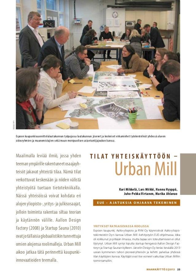 Lars Miikki  Espoon kaupunkisuunnittelulautakunnan työpajassa lautakunnan jäsenet ja keskeiset virkamiehet työskentelivät ...