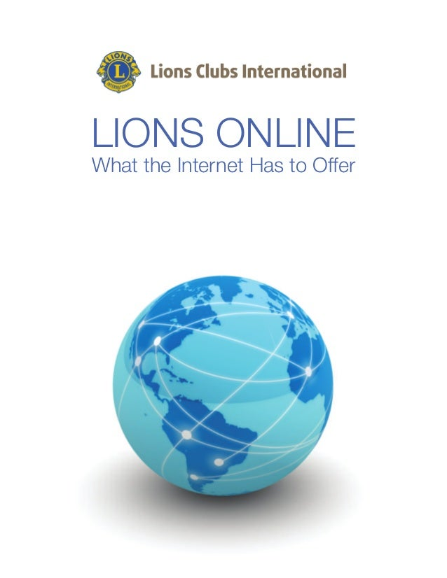 LIONS ONLINE What the Internet Has to Offer