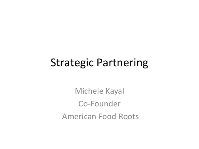 Strategic Partnering Michele Kayal Co-Founder American Food Roots