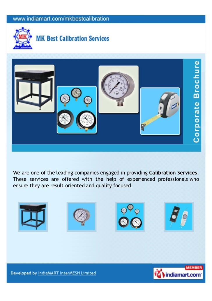 We are one of the leading companies engaged in providing Calibration Services.These services are offered with the help of ...