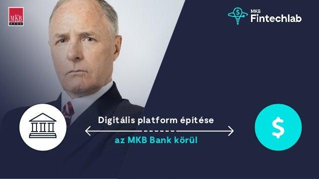 Digitális platform építése az MKB Bank körül