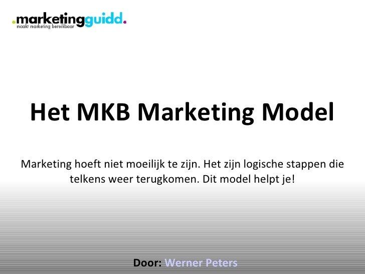 Het MKB Marketing Model Marketing hoeft niet moeilijk te zijn. Het zijn logische stappen die telkens weer terugkomen. Dit ...