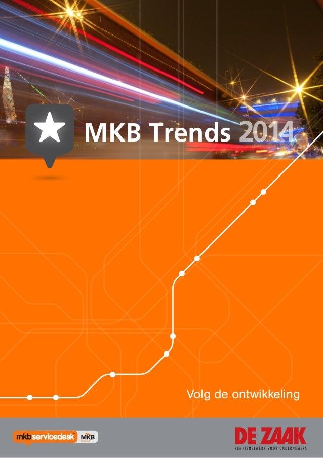 MKB Trends 2014  Volg de ontwikkeling  1|1