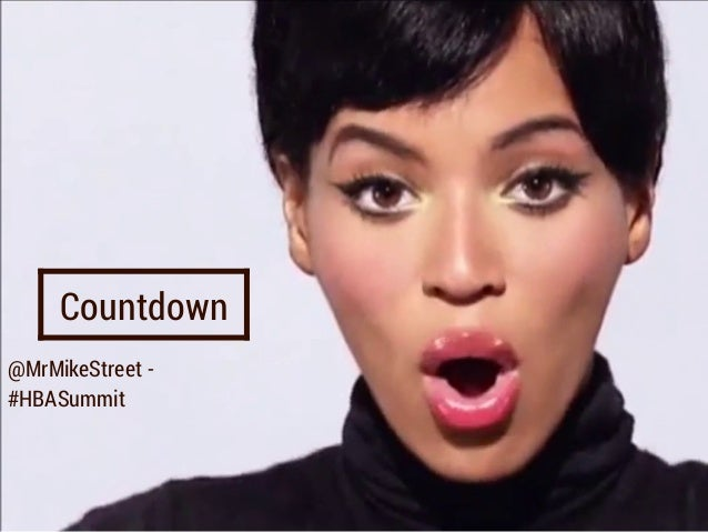 @MrMikeStreet - #HBASummit Countdown