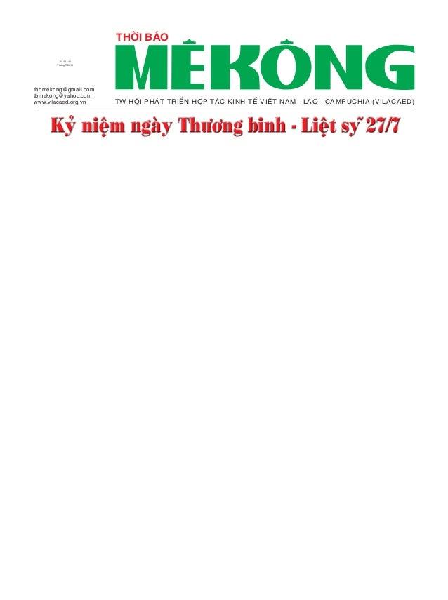 THÔØI BAÙO thbmekong@ gmail.com tbmekong@ yahoo.com www.vilacaed.org.vn Soá 43+44 Thaùng 7/2013 TW HOÄI PHAÙT TRIEÅN HÔÏP ...
