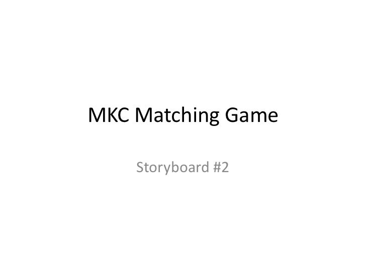MKC Matching Game    Storyboard #2