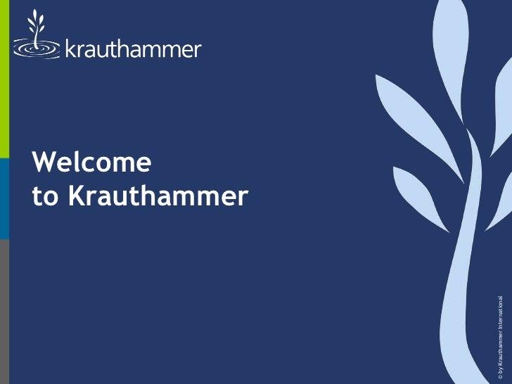 Welcometo Krauthammer<br />© by Krauthammer International<br />