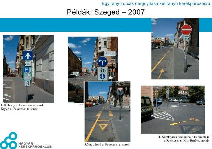 Példák: Szeged – 2007