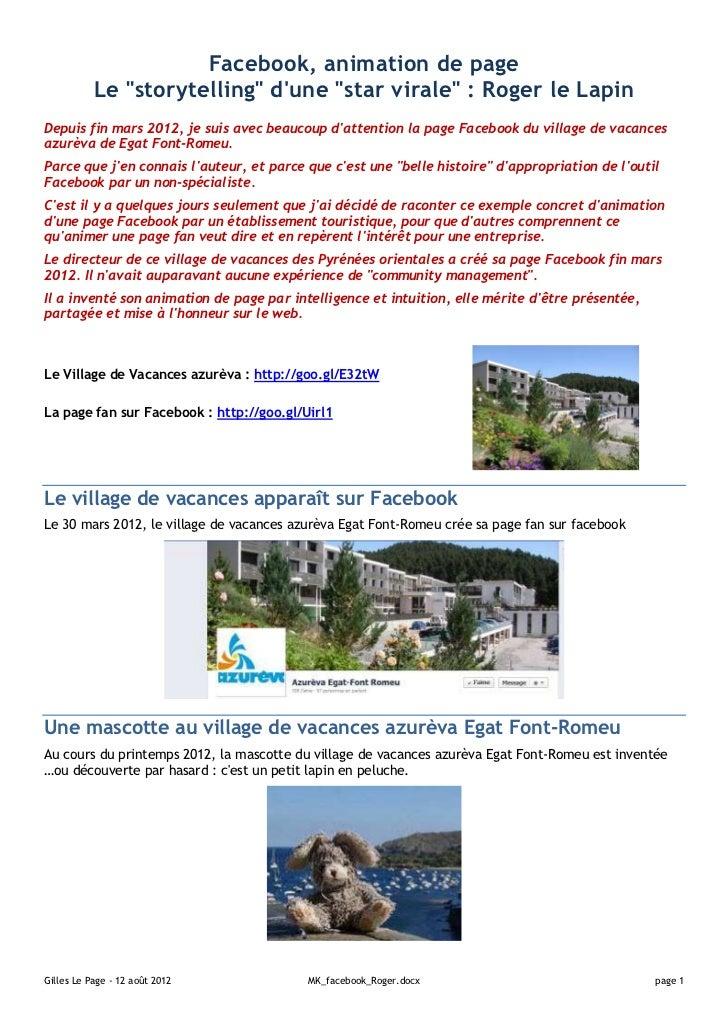 """Facebook, animation de page           Le """"storytelling"""" dune """"star virale"""" : Roger le LapinDepuis fin mars 2012, je suis a..."""
