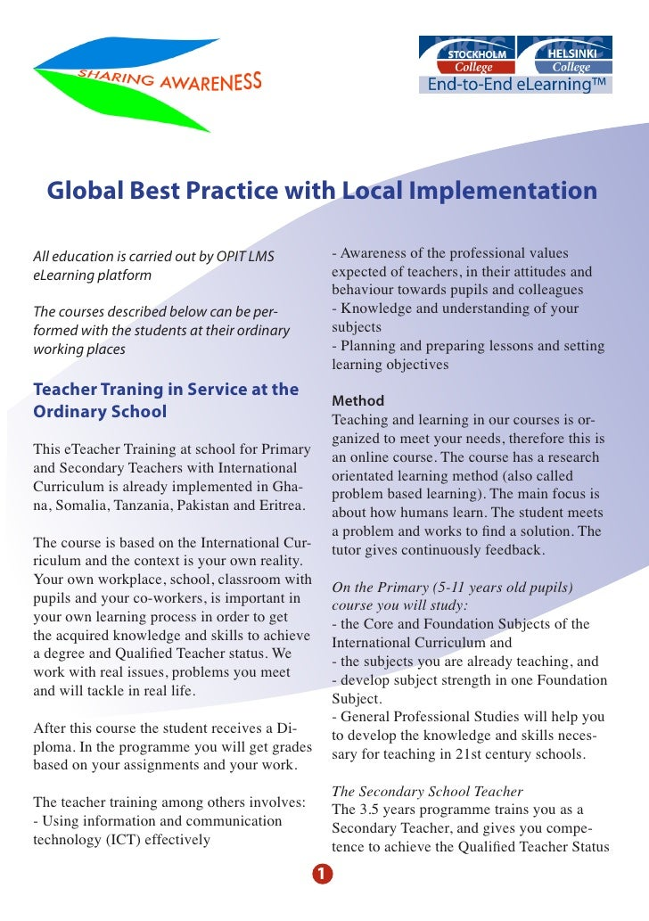 Global Best Practice with Local Implementation  All education is carried out by OPIT LMS            - Awareness of the pro...