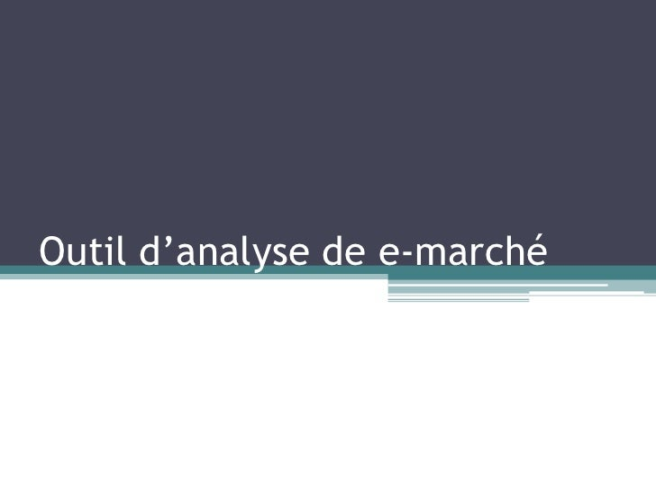 Outil d'analyse de e-marché