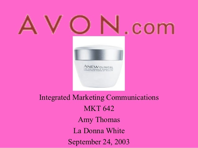 Integrated Marketing Communications              MKT 642            Amy Thomas           La Donna White         September ...