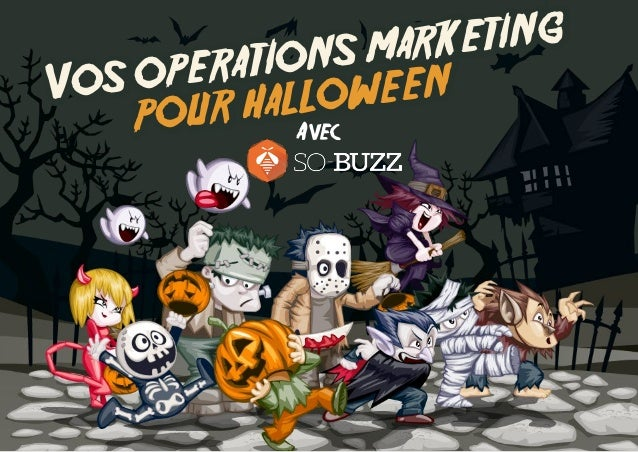 Vos operations marketing  pour halloween Avec