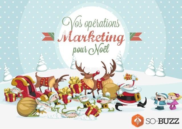 Vos opérations  Marketing  pour Noël
