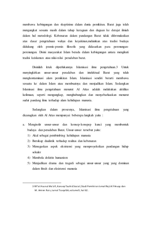 syed muhammad naquib al attas on islamization The educational philosophy and practice of syed muhammad naquib al-attas: an exposition of the original concept of islamization (1998) .
