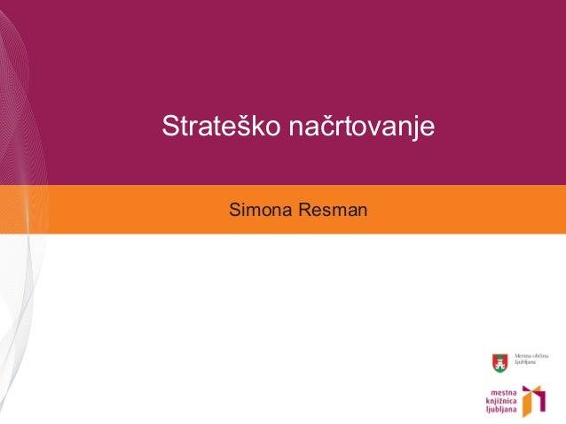 Strateško načrtovanje Simona Resman