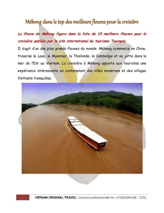 1 VIETNAM ORIGINAL TRAVEL– Licence professionnelle No : 01024/GPLHQT – TCDL Mékong dans le top des meilleurs fleuves pour ...
