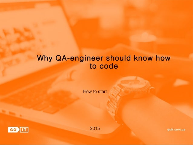 Whay Qa Engineers Should Know How To Code