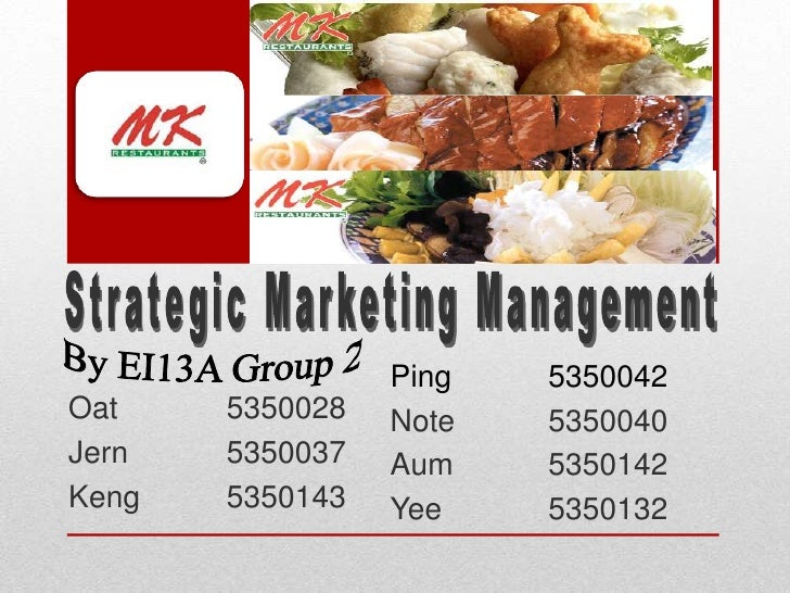 Strategic Marketing Management<br />By EI13A Group 2<br />Ping5350042<br />Note5350040<br />Aum5350142<br />Yee535...