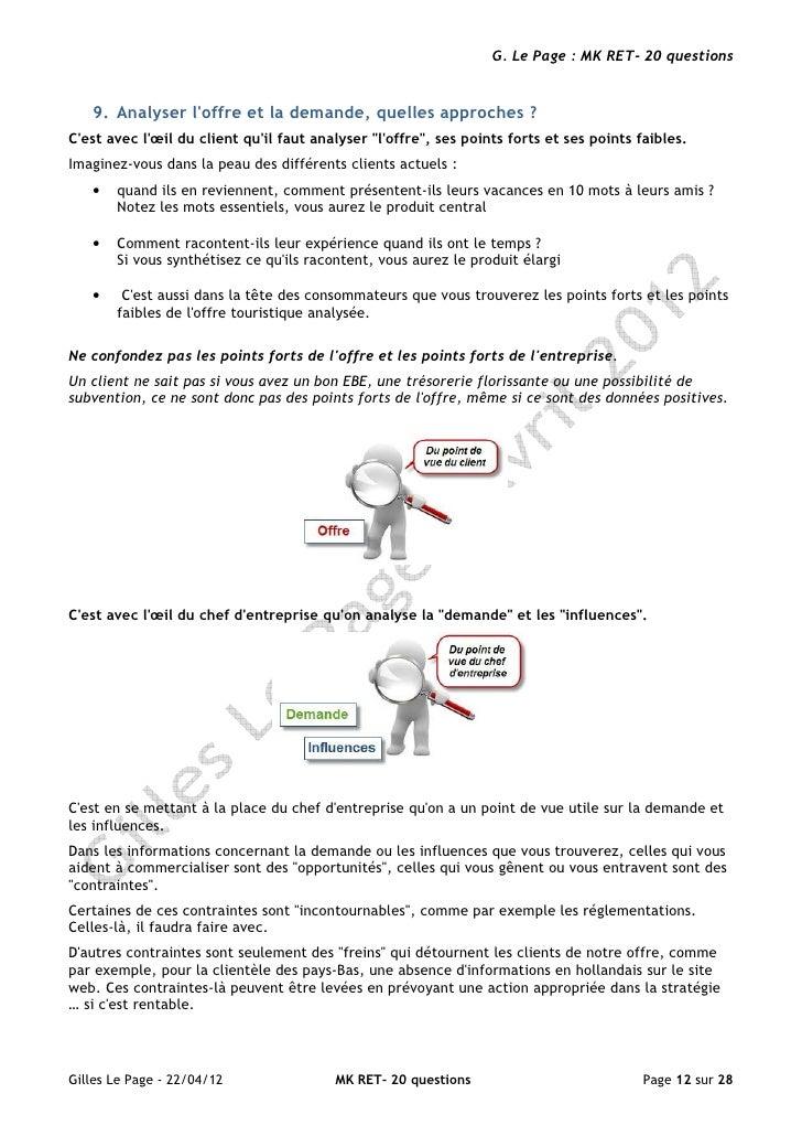 G. Le Page : MK RET- 20 questions   9. Analyser loffre et la demande, quelles approches ?Cest avec lœil du client quil fau...