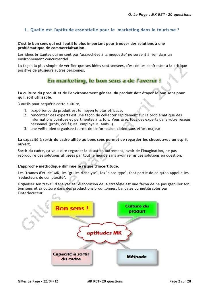G. Le Page : MK RET- 20 questions   1. Quelle est laptitude essentielle pour le marketing dans le tourisme ?Cest le bon se...
