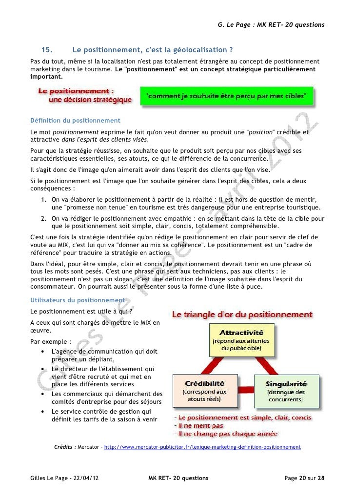 G. Le Page : MK RET- 20 questions   15.          Le positionnement, cest la géolocalisation ?Pas du tout, même si la local...