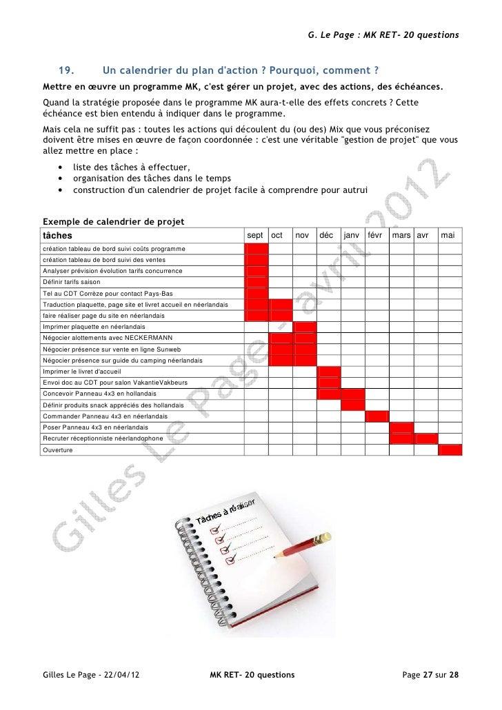 G. Le Page : MK RET- 20 questions     19.                Un calendrier du plan daction ? Pourquoi, comment ?Mettre en œuvr...