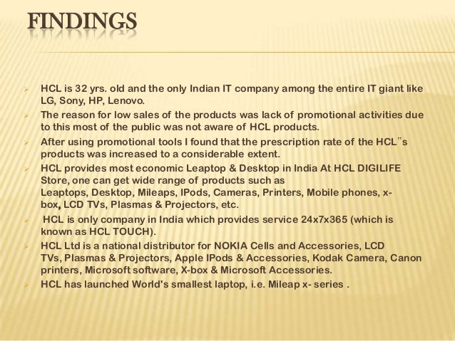 RECOMENDATIONS  The company should open exclusive showrooms for HCL Products and accessories in Dehradun.  A regular use...