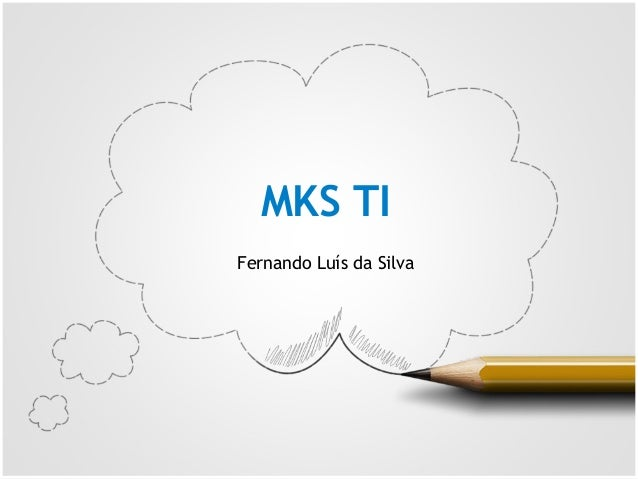 MKS TIFernando Luís da Silva