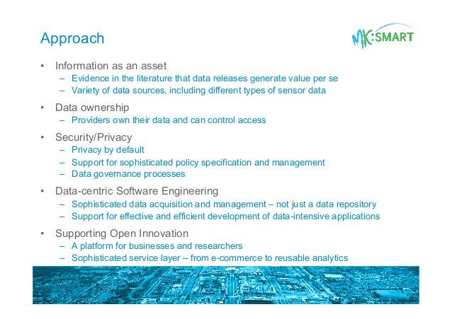 Approach • Information as an asset – Evidence in the literature that data releases generate value per se – Variety of d...