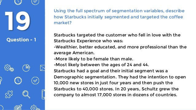 Starbucks coffee segmentation and target market essay