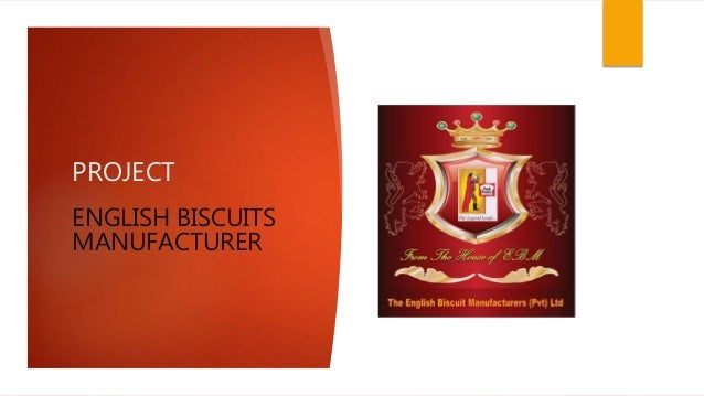 PROJECT ENGLISH BISCUITS MANUFACTURER