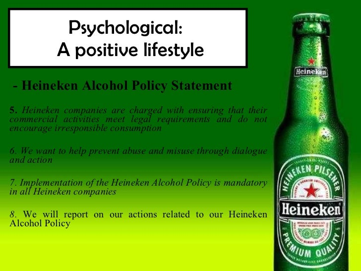 ... 47. Psychological: A Positive Lifestyle   Heineken Alcohol ... Great Ideas