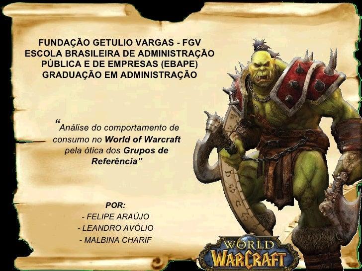 FUNDAÇÃO GETULIO VARGAS - FGV ESCOLA BRASILEIRA DE ADMINISTRAÇÃO PÚBLICA E DE EMPRESAS (EBAPE) GRADUAÇÃO EM ADMINISTRAÇÃO ...