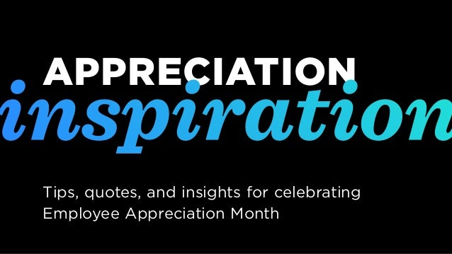 Appreciation Inspiration: Tips, Quotes, and Insights for ...