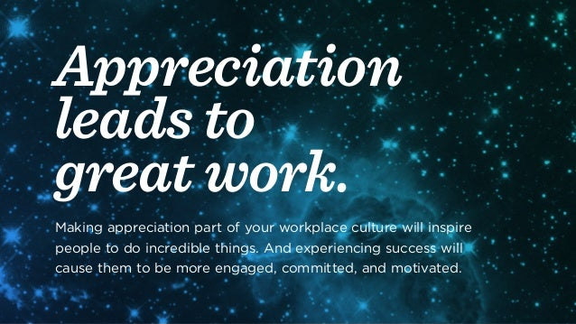 Employee Appreciation Quotes Awesome Appreciation Inspiration Tips Quotes And Insights For Celebrating …