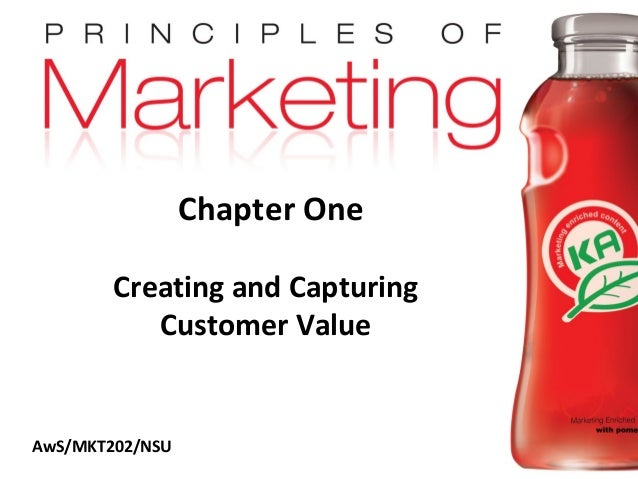 Chapter One                   Creating and Capturing                      Customer Value     AwS/MKT202/NSUCopyright © 200...