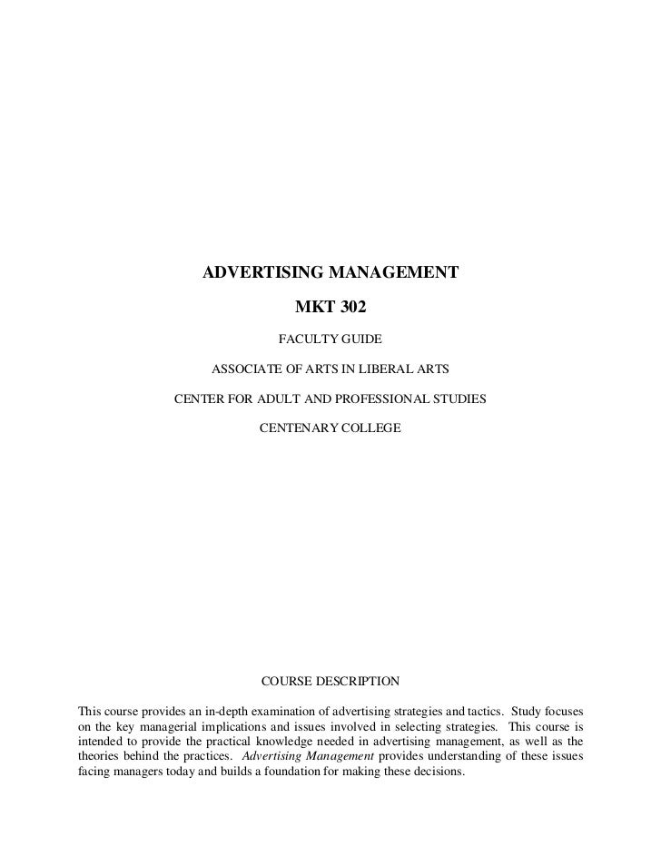 ADVERTISING MANAGEMENT                                         MKT 302                                      FACULTY GUIDE ...