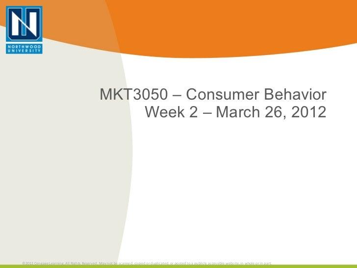 MKT3050 – Consumer Behavior Week 2 – March 26, 2012