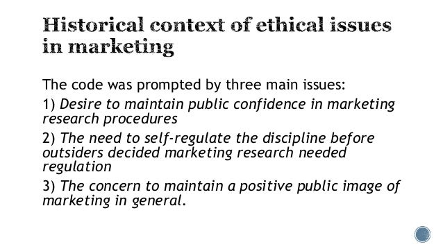 essay on ethical issues in marketing research Abstract - this paper develops a general conceptualization and typology of ethical issues in consumer research so as to identify four primary areas of concern: (a) marketing ethics, (b) ethics in marketing research, (c) consumer ethics, and (d) ethics in the review process these four areas appear .
