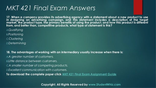 mkt 593 final exam Essays - largest database of quality sample essays and research papers on mkt 521 final exam.