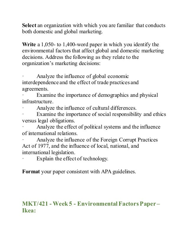 identify the environmental factors that affect global and domestic marketing decisions at coca cola Mkt 421 week 5 environmental factors  environmental factors that affect global and domestic marketing  week 5 environmental factors paper coca cola.