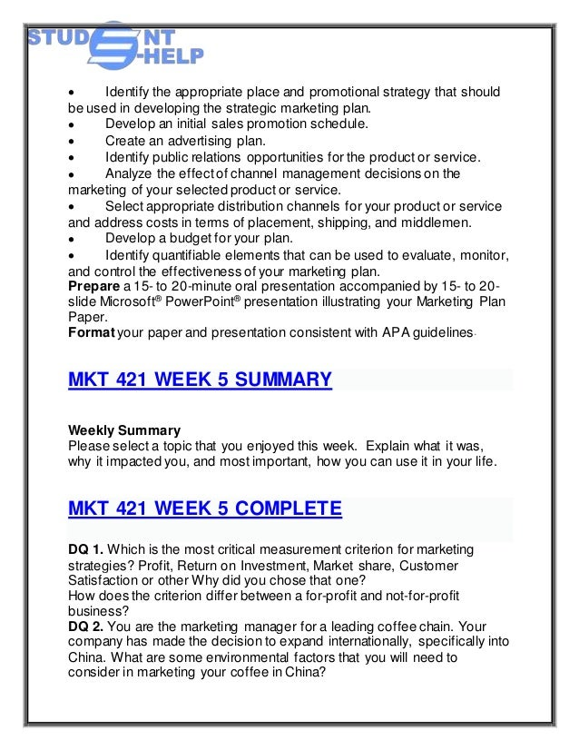 mkt 421 final marketing plan paper create an advertising plan Uop students furnish 100% pure or easy to understandable mkt 421 final exam  create an advertising plan  mkt 421 - week 5 - marketing plan final paper and.