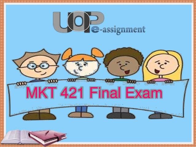 Uop mkt 421 final exams