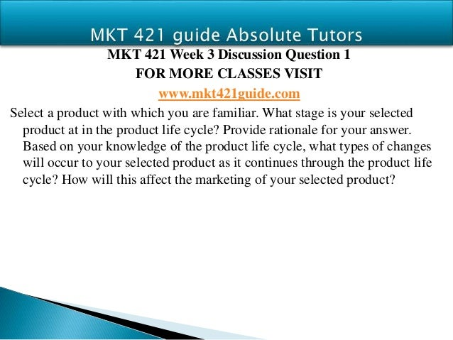 MKT 421 Week 2 Individual Assignment Marketing Mix - PowerPoint PPT Presentation