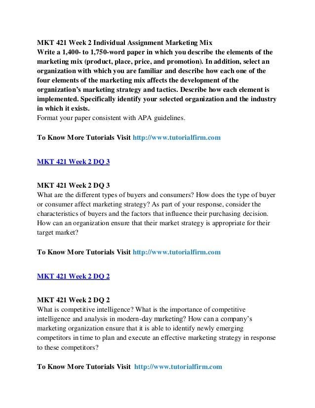 mkt421 marketing mix paper View essay - marketing mix paper - motorola from mkt 421 marketing at university of phoenix marketing mix 1 marketing mix paper - motorola mkt/421 february 25, 2014 professor: alberta.
