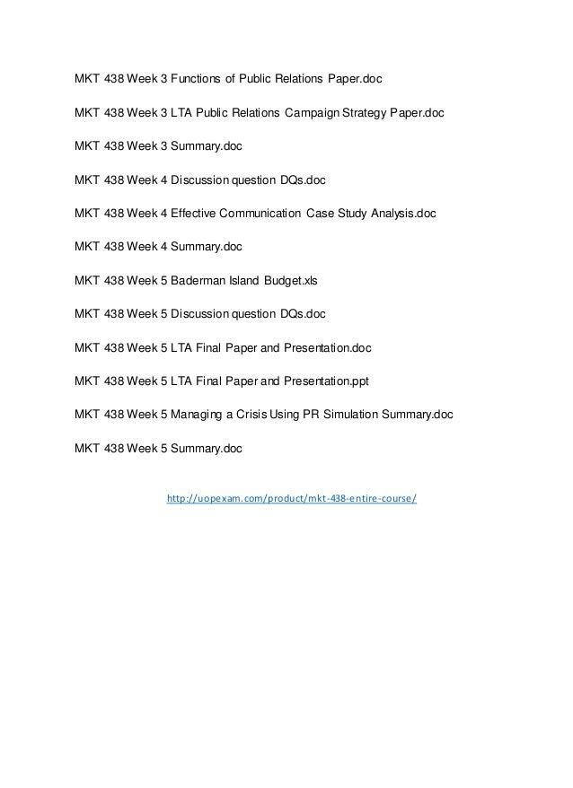 MKT 438 Week 3 Functions of Public Relations Paper.doc MKT 438 Week 3 LTA Public Relations Campaign Strategy Paper.doc MKT...