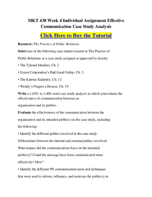 MKT 438 Week 4 Individual Assignment Effective           Communication Case Study Analysis                 Click Here to B...
