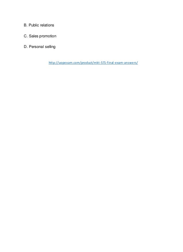 mkt 571 quiz answers Recent posts fin 571 week 5 connect problems set answers for university of phoenix fin 571 final exam 2014-2016 with 57 questions and answers free final exam for fin 370 univer.